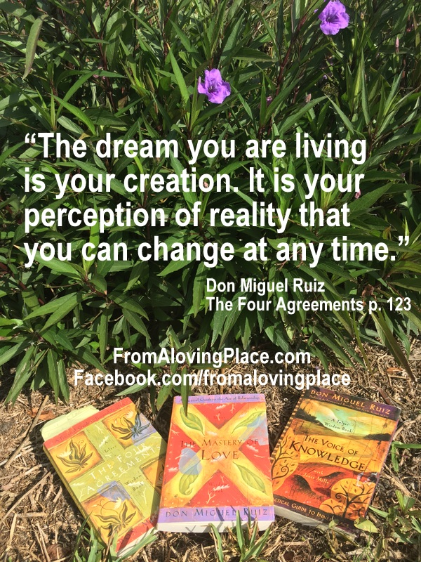 Learning From Don Miguel Ruiz Part One The Four Agreements From A
